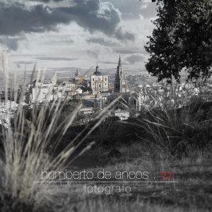 Vista de Toledo, Humberto de Ancos, fotógrafo profesional